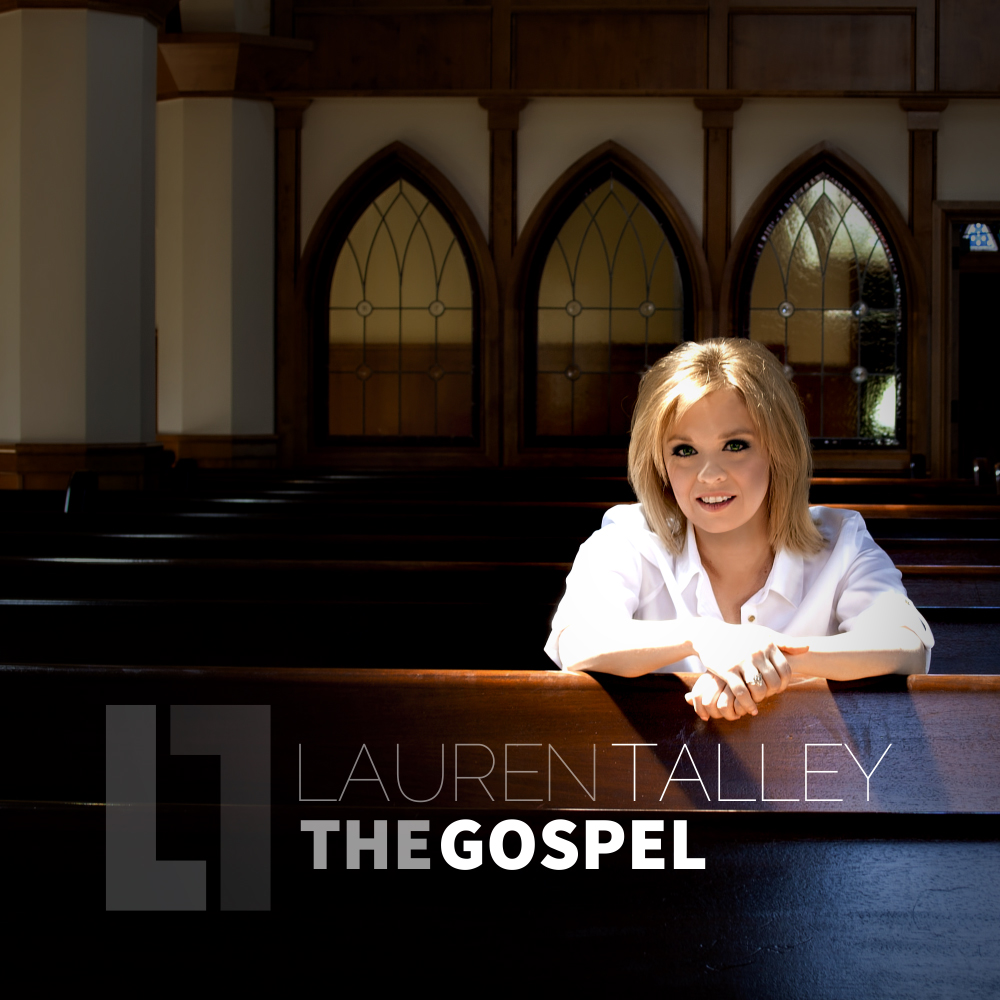 Lauren Talley | The Gospel